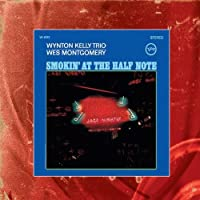 Smokin' At The Half Note by Wes Montgomery (2005-08-02)