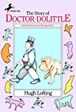 The Story of Doctor Dolittle (Doctor Dolittle Series)