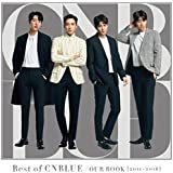 Best of  CNBLUE / OUR BOOK [2011 - 2018] 【通常盤】