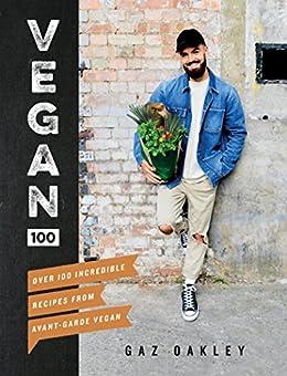 Vegan 100 by [Oakley, Gaz]