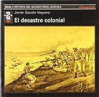El desastre colonial
