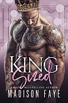 King Sized (Royally Screwed Book 1) by [Faye, Madison]