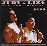 Judy Garland and Liza Minnelli: Together