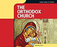 Orthodox Church (Simple Guides)