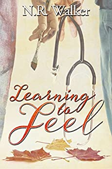 Learning to Feel by [Walker, N.R.]