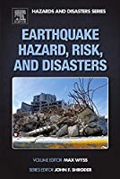 Earthquake Hazard, Risk and Disasters (Hazards and Disasters Series)