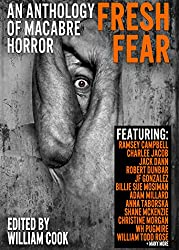 Fresh Fear: An Anthology of Macabre Horror (English Edition)