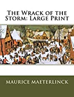 The Wrack of the Storm: Large Print