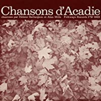 Chansons D'Acadie by Helone Baillargeon (2013-05-03)