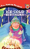 Ice-Cold Birthday (All Aboard Reading (Pb))