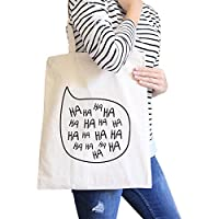 365 Printing Ha Ha Ha Natural Canvas Bags Eco Bag Gift For Family And Friends
