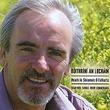 Boithrini An Lochain: Sean-Nos Songs from Connemar