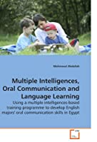 Multiple Intelligences, Oral Communication and Language Learning