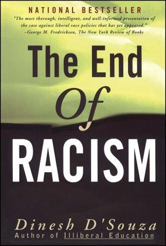 Download The End of Racism: Finding Values In An Age Of Technoaffluence 0684825244