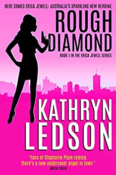Rough Diamond (The Erica Jewell Series Book 1) by [Ledson, Kathryn]