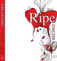 Ripe Recipes: Book 1