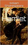 Hamlet by William Shakespeare (Illustrated) (English Edition)