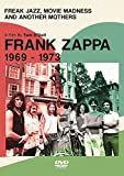 フランク・ザッパの軌跡 1969-1973[DVD]