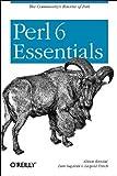 Perl 6 Essentials(Allison Randal/Dan Sugalski/Leopold Totsch)