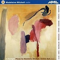 Pieces for Madeleine Mitchell by Madeliene Mitchell (2013-05-03)