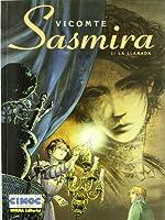 Sasmira, La llamada 1