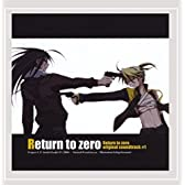 Return to zero original sound track #1