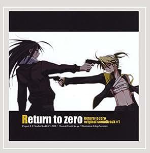 Return to zero original sound track #1