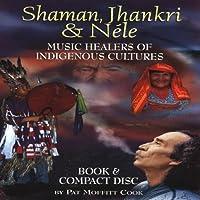Shaman Jhankri & Nele: Indigen