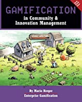 Gamification in Community & Innovation Management (Enterprise Gamification)
