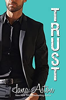 Trust (Wrong Series Book 4) by [Aston, Jana]