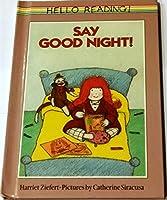 Say Goodnight! (Viking Kestrel picture books)