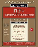 Comptia It Fundamentals+ All-in-one Exam Guide (Exam Fc0-u61)