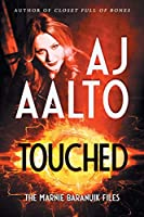 Touched (Marnie Baranuik Files)