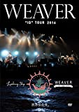 "WEAVER""ID""TOUR 2014「Leading Ship」at 渋谷公会堂[DVD]"