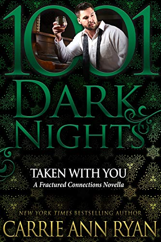 Taken With You: A Fractured Connections Novella (English Edition)