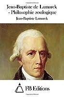 Jean-baptiste De Lamarck: Philosophie Zoologique