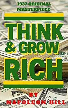 Think And Grow Rich (1937 Edition) by [Allen, James]