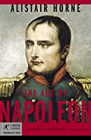 The Age of Napoleon (Modern Library Chronicles)