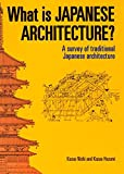 What is Japanese Architecture?: A Survey of Traditional Japanese Architecture 画像