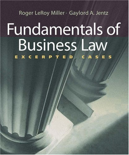 Download Fundamentals of Business Law: Excerpted Cases 0324406029