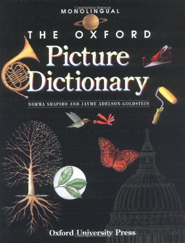 The Oxford Picture Dictionary: Monolingual (The Oxford Picture Dictionary Program)の詳細を見る