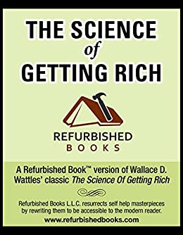 The Science of Getting Rich: UPDATED (Refurbished Books) by [Tine, Reet]