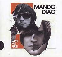 Give Me Fire-Ltd.Pur Edit
