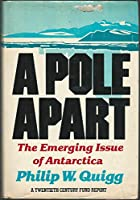 A Pole Apart: The Emerging Issue of Antarctica