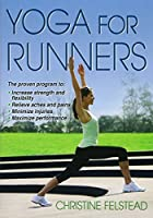 Yoga for Runners by Christine Felstead(2013-10-01)