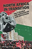 North Africa in Transition (Adelphi series)