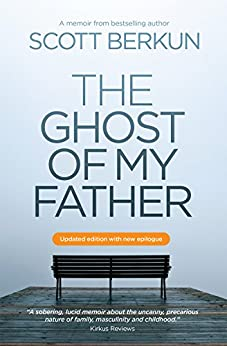 The Ghost of My Father by [Berkun, Scott]