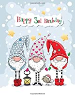 """Happy 3rd Birthday: Winter Gnomes Themed Primary Writing Tablet for 3 Year Old Kids Learning How to Write, 65 Sheets of Practice Paper with 1"""" Ruling Designed for Preschoolers"""