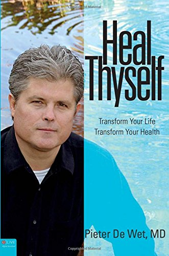 Download Heal Thyself: Transform Your Life, Transform Your Health 1616636726