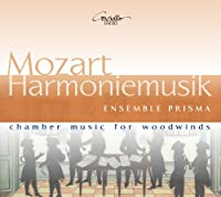 Mozart: Chamber Music for Wood